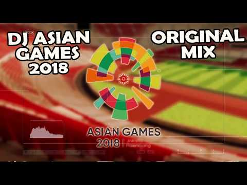Dj Breakbeat Asian Games 2018 Remix