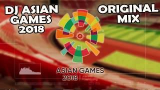 Gambar cover Dj Breakbeat Asian Games 2018 Remix
