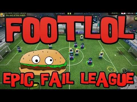 Lets Try Games - FOOTLOL EPIC FAIL LEAGUE  