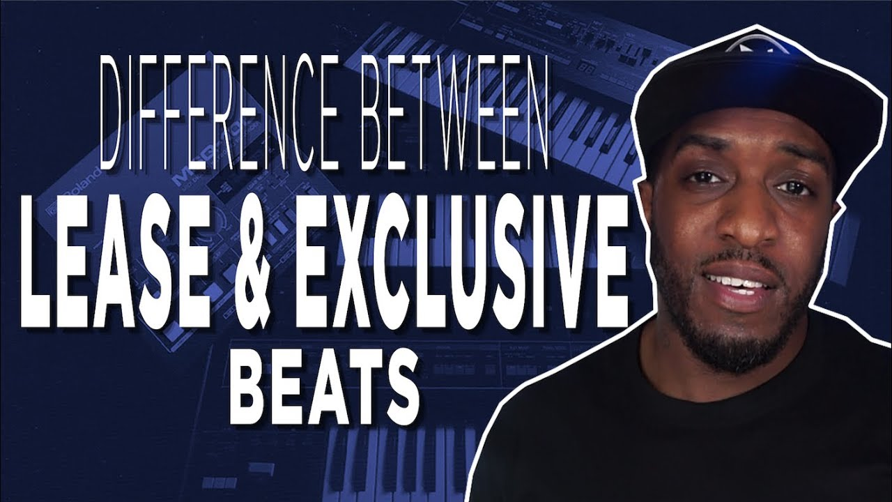 Difference Between Lease & Exclusive Beats | Beat Selling Tips