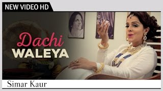 "Dachi Waleya | Simar Kaur | A Tribute to the ""Legend Surinder Kaur"" 