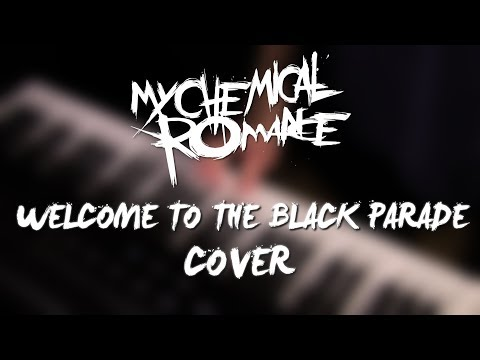 My Chemical Romance  Welcome to the Black Parade PianoGuitar