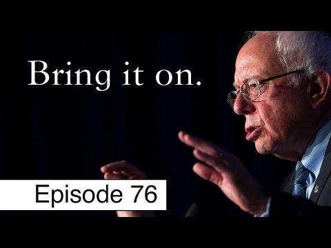 Bernie Sanders Takes on Scumbag Republicans | Episode 76
