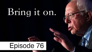 Bernie Sanders Takes on Scumbag Republicans | Episode 76