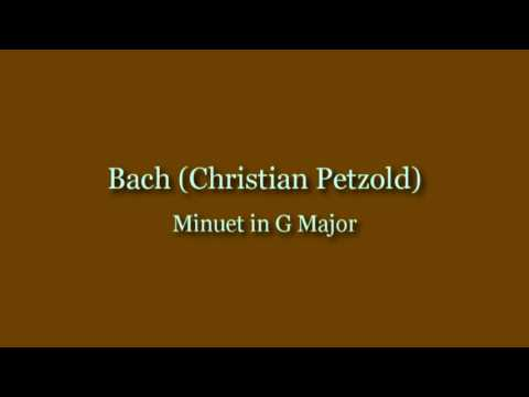 Bach Christian Petzold  Minuet in G Major