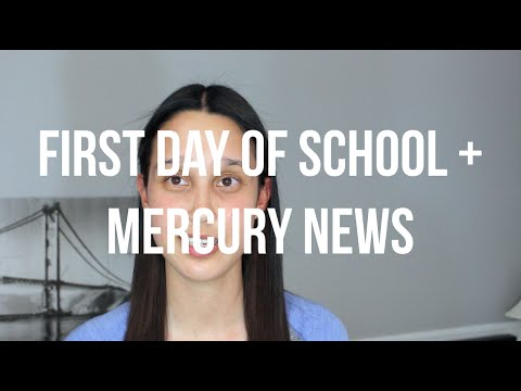 FIRST DAY OF SCHOOL + MERCURY NEWS