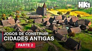 5 JOGOS DE ESTRATÉGIA DE CONSTRUIR CIDADES ANTIGAS #2 (PC)   Construção e Administração da Cidade