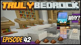 Shenanigans With Faeces! - Truly Bedrock (Minecraft Survival Let's Play) Episode 42