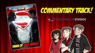 Batman v Superman: Dawn of Justice [CCS Commentary Track]