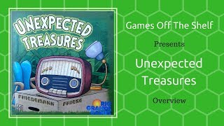 Unexpected Treasures - Overview