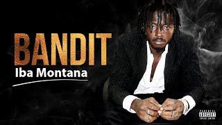 IBA MONTANA - BANDIT (Son Officiel)