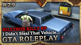 I Didn't Steal That Vehicle... [BILLY BOB RP] (GTA Role Play Highlights #29)