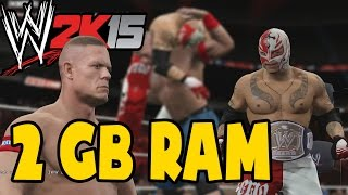 WWE 2K15 The Game : On 2GB RAM + AMD HD 6670 (Low End PC)
