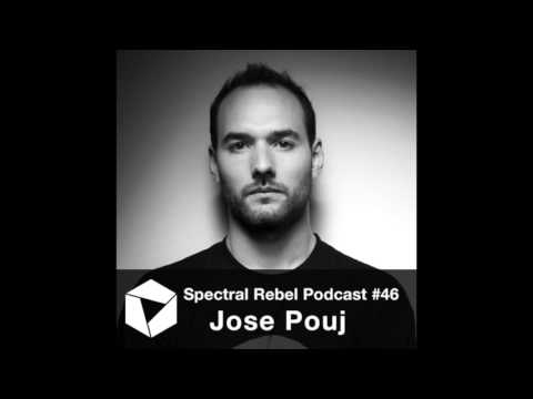 Spectral Rebel Podcast #46: Jose Pouj