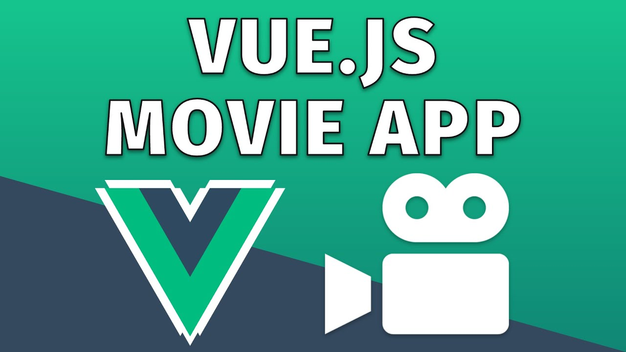 Build A Movie App with Vue JS - A Vue 3 Beginners Tutorial