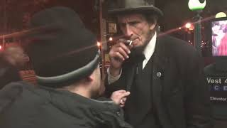 We met Abraham Lincoln on the streets of New York