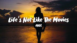 ANDI - Life's Not Like The Movies (Lyrics)