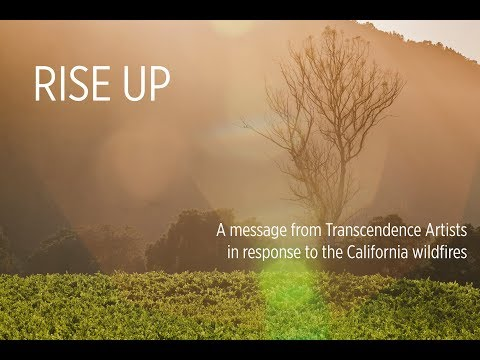 Rise Up | A Response to the California Wildfires from Transcendence Theatre Company
