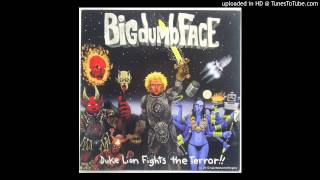 Blood Red Head on Fire - Big Dumb Face