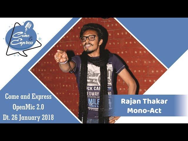 Rajan Thakar_Acting_Come And Express 2.0 at Cafe Wrapico , Ahmedabad