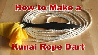 How To Make A Kunai Rope Dart (and Rope Dart Specs)