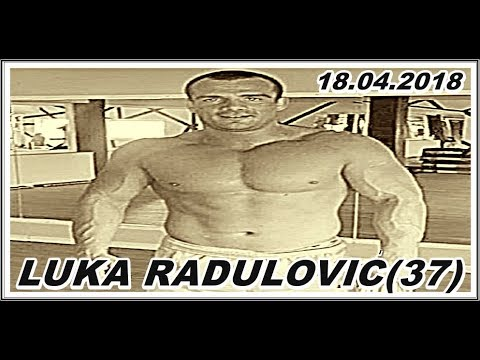 LUKA RADULOVIĆ(37)  18.04.2018