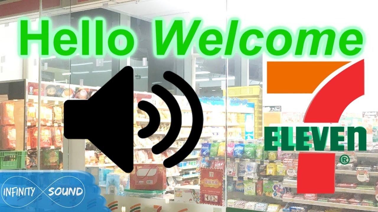 7-11 Sound 7-Eleven Hello Welcome