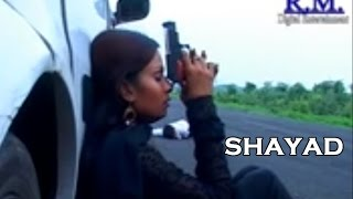 Hindi Film Shayad || Pyar Ki Adhuri Kahani || Full HD Movie 2016