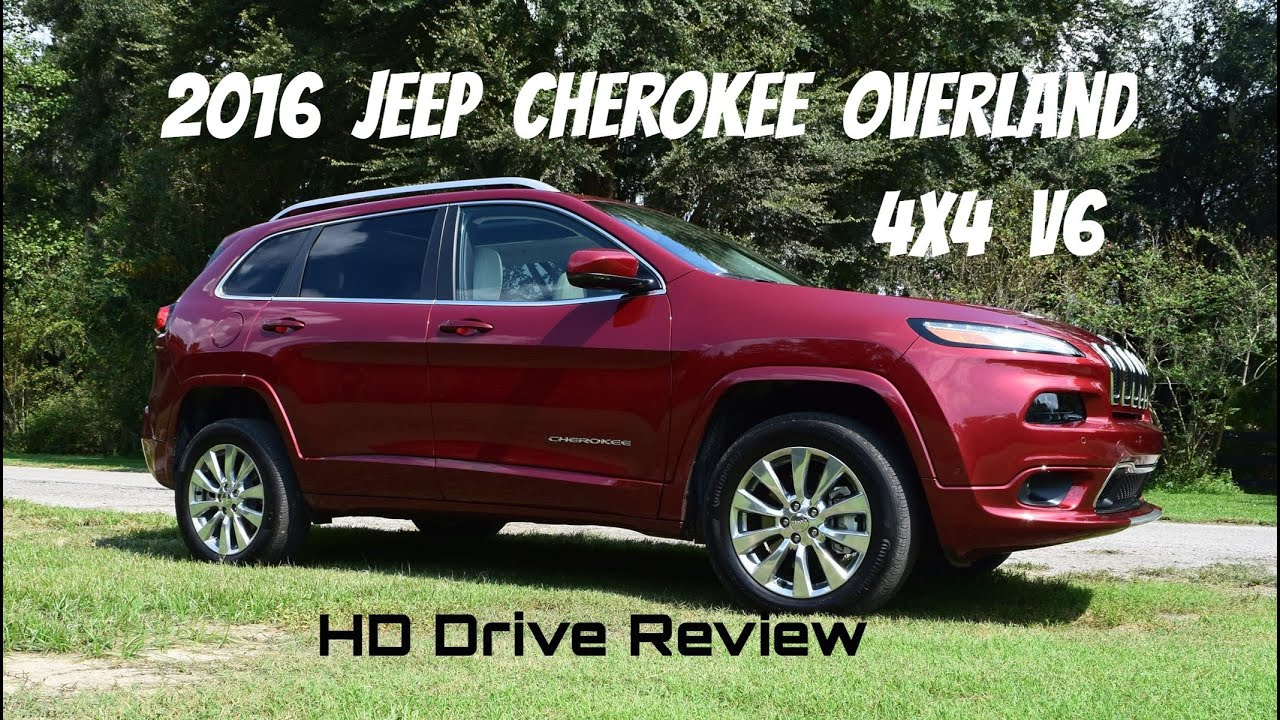 2016 Jeep Cherokee Overland 4x4 V6 Hd Drive Review