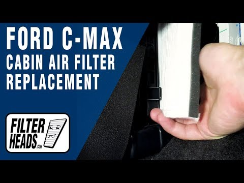 How to Replace Cabin Air Filter 2015 Ford C-Max