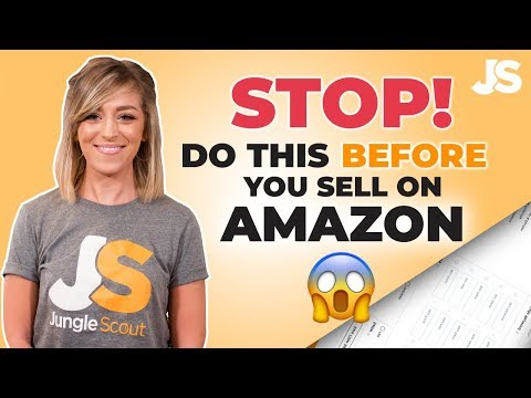 Things to do before you start selling on AMAZON FBA | Jungle Scout