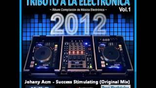 Johany Acm - Success Stimulating (Original Mix)