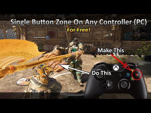 Single Button Zone/Zone Remapping on Any Controller For Free - For Honor (PC)
