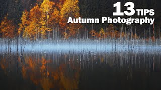 13 Tips for Autumn Landscape Photography