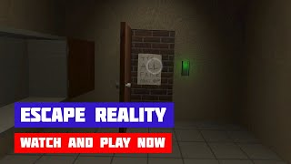 Escape Reality · Game · Gameplay