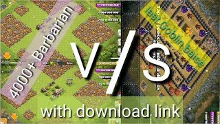 4000+ barbarians V/S last Goblin base attack. 2018 clash of clans attack.with download link.