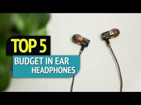 TOP 5: Budget In-Ear Headphones 2018