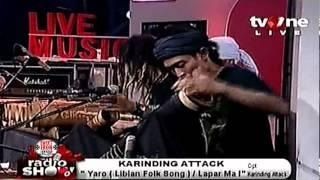 KARINDING ATTACK @RadioShow_tvOne - Stafaband