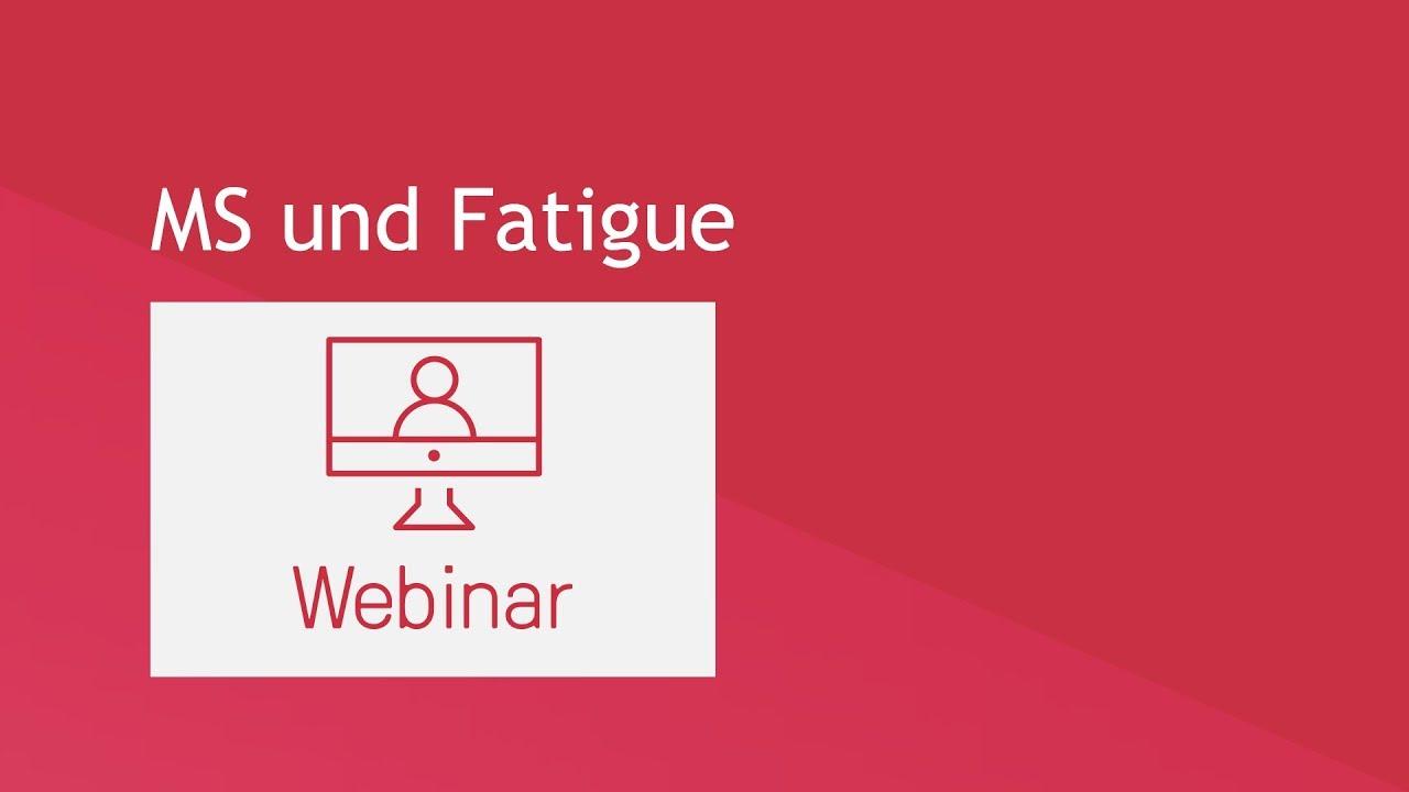Webinar: MS und Fatigue