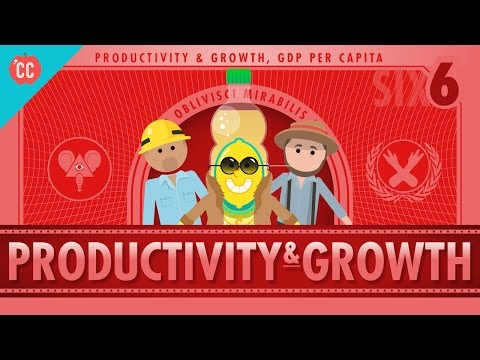 Productivity and Growth: Crash Course Economics #6