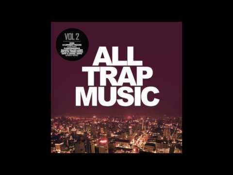 Free Download All Trap Music Vol 2, Continuous Mix 1 (flosstradamus, Baauer, Yellow Claw, Uz, Major Lazer,...) Mp3 dan Mp4