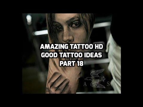Amazing Tattoos HD 2019 - Good Tattoo Ideas Part 18