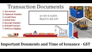 GST- Know important things about Tax Invoice, Credit/Debit Note, Payment Voucher, Delivery Challan