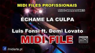 ♬ Midi file - ÉCHAME LA CULPA - Luis Fonsi ft. Demi Lovato