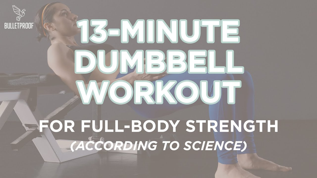 This Full Body Dumbbell Workout Gets You Fit in 13 Minutes