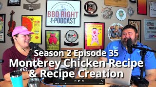 Monterey Chicken Recipe & Recipe Creation - Season 2: Episode 35