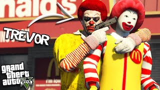 TREVOR takes over as RONALD MCDONALD (GTA 5 Mods)