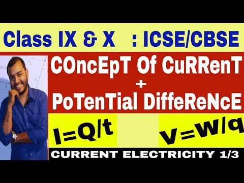 Class 10 : Current Electricity 01 : Current and Potential Difference ( English) || 10 CBSE / ICSE ||