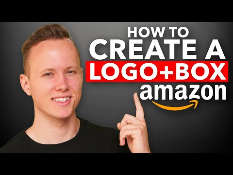 How To GET A Beautiful Logo And Box For eCommerce/Amazon FBA [Tutorial]