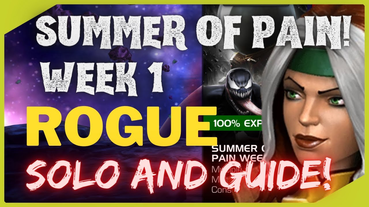 Rogue Solo And Guide! Summer Of Pain! Week 1!